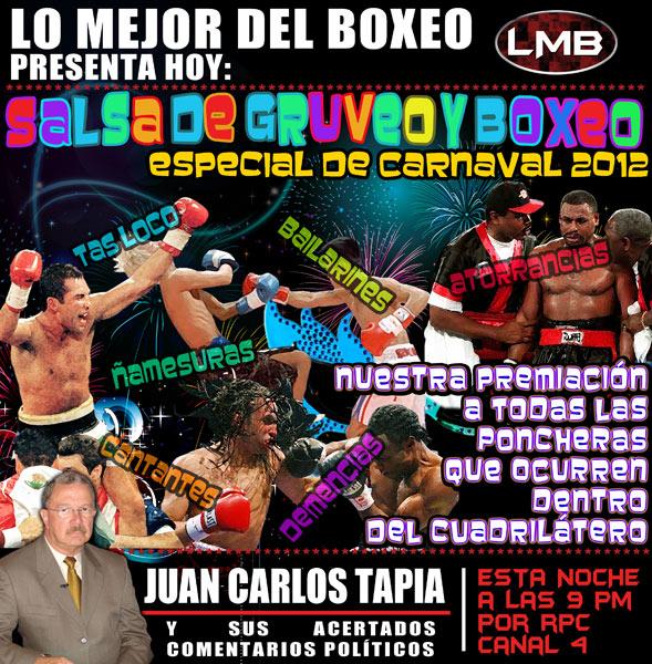 Esta noche, nuestro especial de Carnavales: «Salsa de gruveo y boxeo»