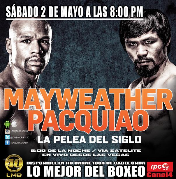 Mayweather vs Pacquiao en vivo este sábado por Lo Mejor del Boxeo y RPC